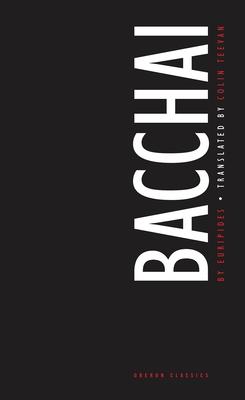 Bacchai - Teevan, Colin
