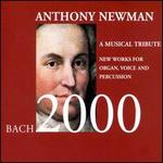 Bach 2000: A Musical Tribute