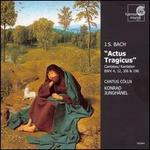 Bach: Actus Tragicus