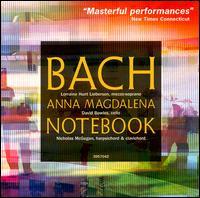 Bach: Anna Magdalena Bach Notebook (Highlights) - Lorraine Hunt Lieberson (mezzo-soprano); Nicholas McGegan (clavichord); Nicholas McGegan (harpsichord)