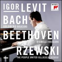 Bach, Beethoven, Rzewski - Igor Levit (piano)