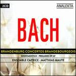 Bach: Brandenburg Concertos; Shostakovich: Preludes Op. 87
