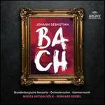 Bach: Brandenburgische Konzerte; Orchestersuiten; Kammermusik