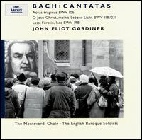 Bach: Cantatas BWV 106, 118/231, 198 - Anthony Rolfe Johnson (tenor); English Baroque Soloists; Michael Chance (counter tenor); Nancy Argenta (soprano);...