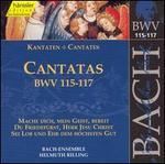 Bach: Cantatas, BWV 115-117