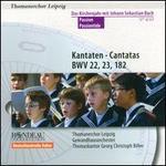 Bach: Cantatas, BWV 22, 23, 182