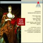 "Bach: Cantatas BWV 27, 158 & 198 ""Trauer-Ode"""