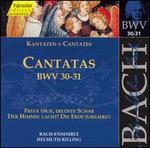 Bach: Cantatas, BWV 30-31
