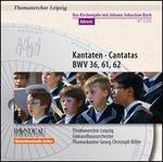 Bach: Cantatas BWV 36, 61 & 62