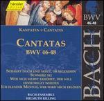 Bach: Cantatas, BWV 46-48