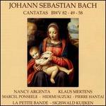 Bach: Cantatas, BWV 82, 49, 58
