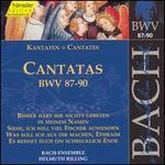Bach: Cantatas, BWV 87-90