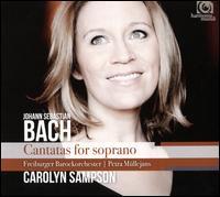 Bach: Cantatas for Soprano - Andreas Wolf (bass baritone); Carolyn Sampson (soprano); Johann Heermann (vocals); Freiburger Barockorchester;...