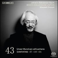 Bach: Cantatas, Vol. 43: Unser Mund sei voll Lachens - Cantatas 57, 110, 151 - Gerd Türk (tenor); Hana Blaziková (soprano); Peter Kooij (bass); Robin Blaze (counter tenor);...