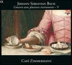 Bach: Concerts avec plusieurs instruments, Vol. 5