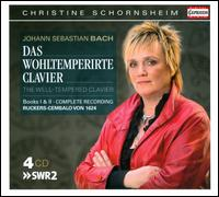 Bach: Das wohltemperirte Clavier, Books 1 & 2 - Christine Schornsheim (harpsichord)