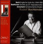 Bach: Englische Suite No. 3; Beethoven: Sonate, Op. 57; Schumann: Symphonische Etüden