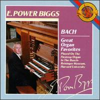 Bach: Great Organ Favorites - E. Power Biggs (organ)