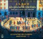 Bach: Les Quatre Ouvertures