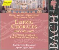 Bach: Liepzig Chorales, BWV 652-667 - Bine Bryndorf (organ)