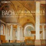 Bach: Lutheran Masses II