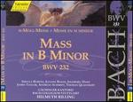 Bach: Mass in B minor, BWV 232 [1999 Recording]
