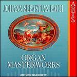Bach: Organ Masterworks