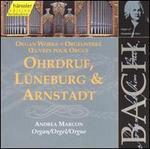 Bach: Organ Works (Ohrdruf, L?neburg & Arnstadt)