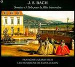 Bach: Sonates & Solo pour la flûte traversière