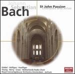 Bach: St John Passion Choruses and Arias