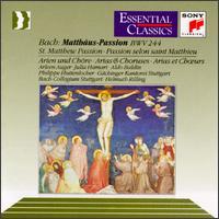 Bach: St. Matthew Passion Arias & Choruses - Aldo Baldin (tenor); Arleen Augér (soprano); Julia Hamari (alto); Philippe Huttenlocher (bass);...