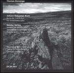 Bach: Suite No. 1 in G; Sándor Veress: Sonata for violin; Sonata for violoncello