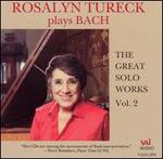 Bach: The Great Solo Works, Vol. 2