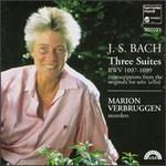 Bach: Three Suites, BWV 1007-1009 - Marion Verbruggen (recorder)