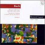 Bach: Toccata In D minor and Other Early Works