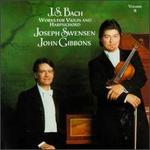 Bach: Works for Violin and Harpsichord, Vol. 2