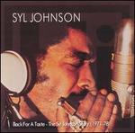 Back for a Taste: The Syl Johnson Story (1971-78)