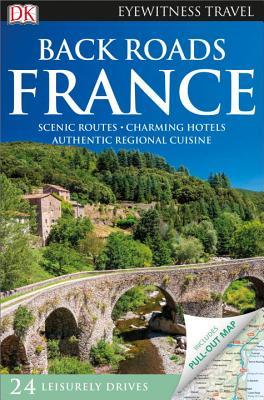 Back Roads France - Dk Travel