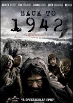 Back to 1942 - Feng Xiaogang