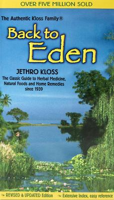 Back to Eden Mass Market Revised Edition - Kloss, Jethro
