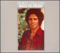 Back to Front - Gilbert O'Sullivan