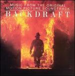 Backdraft [Original Motion Picture Soundtrack]