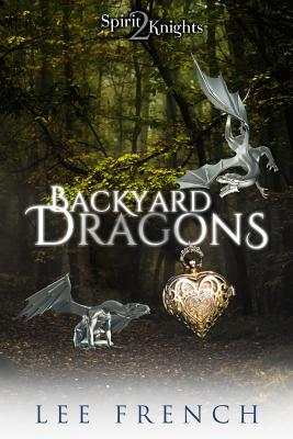 Backyard Dragons - French, Lee