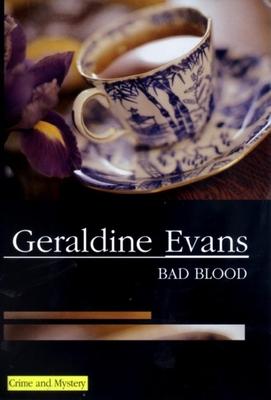 Bad Blood - Evans, Geraldine
