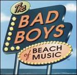 Bad Boys of Beach Music