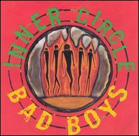 Bad Boys - Inner Circle
