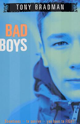 Bad Boys - Bradman, Tony