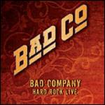 Bad Company: Hard Rock Live [2 Discs] -