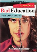 Bad Education [Rated]