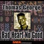 Bad Heart No Good